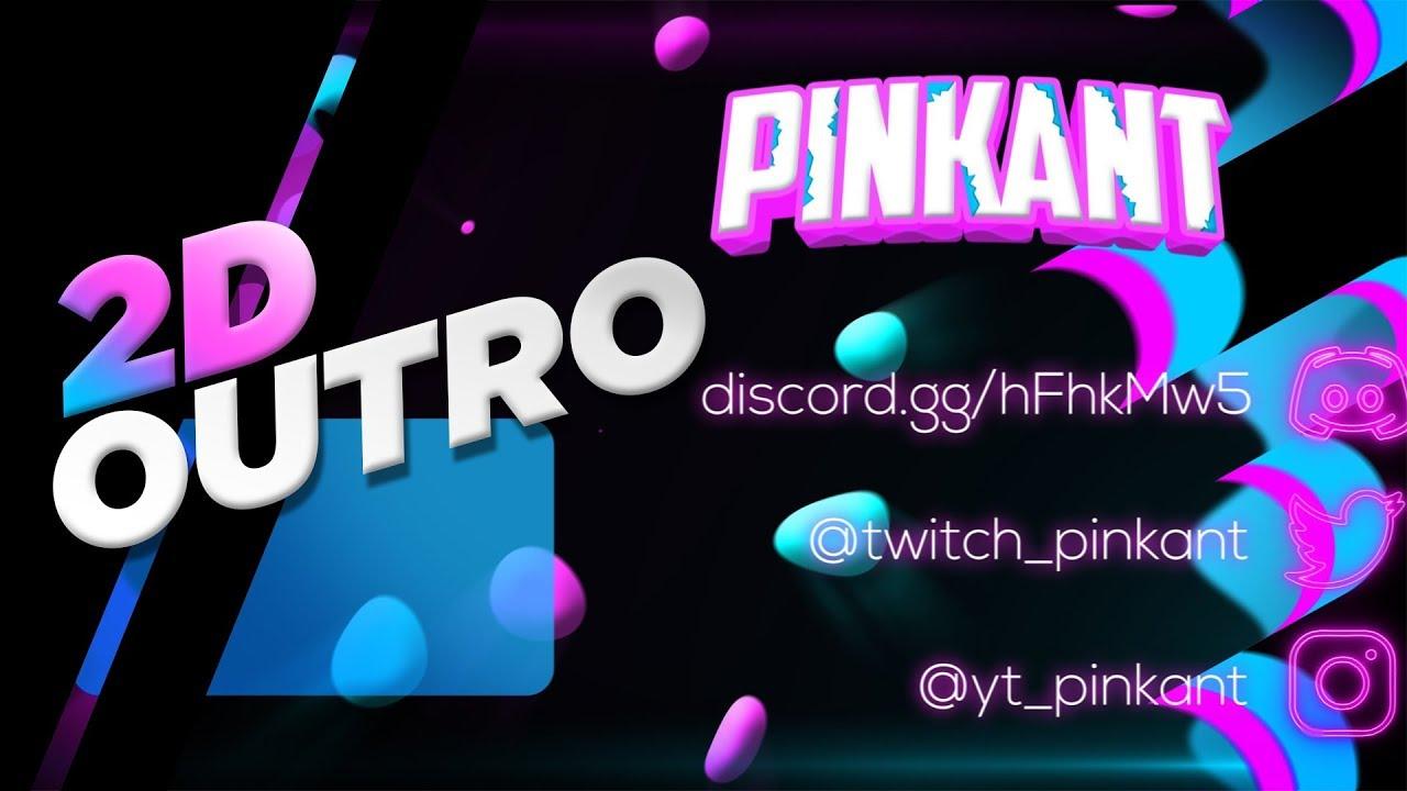 » PinkAnt « | 2D Outro | Paid