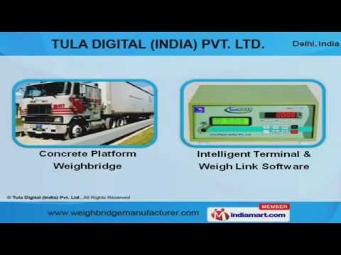Industrial Scales and Weighbridges by Tula Digital (India) Pvt. Ltd., New Delhi