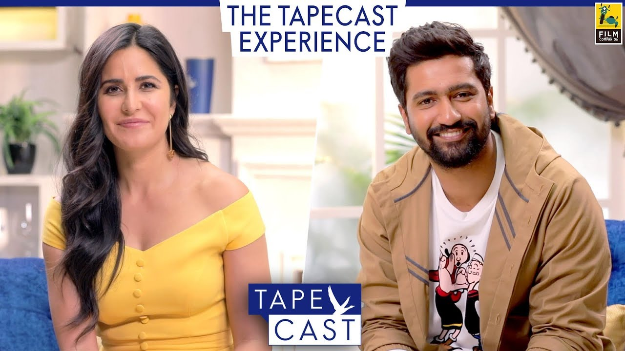 Katrina Kaif and Vicky Kaushal | TapeCast Season 2 | The TapeCast  Experience - YouTube