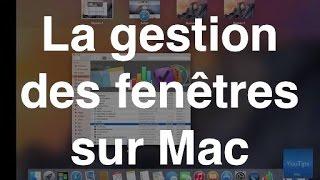 La gestion des fenêtres sur Mac