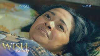 Wish Ko Lang: Taning sa buhay ni Nanay Miling