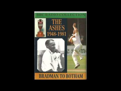 The Ashes1948-1981. BBC Radio Collection Part 1