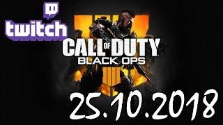 Stream vom 25.10.2018 – Black Ops 4 Teil 1/2