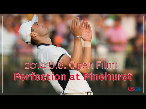 "2014 U.S. Open Film: ""Perfection At Pinehurst"""