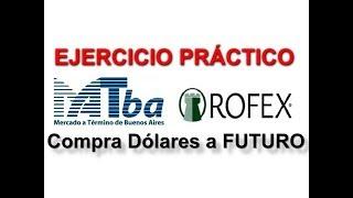 Compra Dolares BARATOS a Futuro  - ROFEX