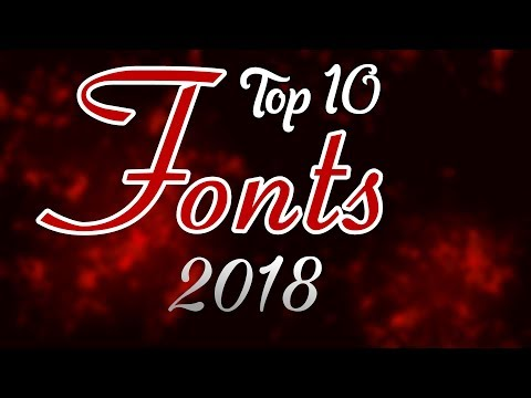 TOP 10 BEST FONTS [2019]