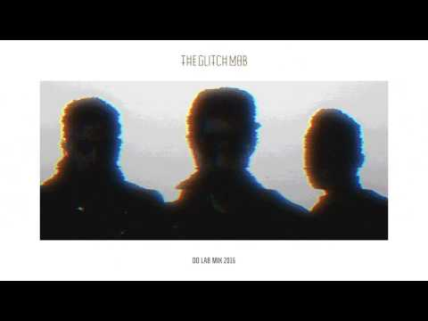 The Glitch Mob - Do Lab Mix 2016