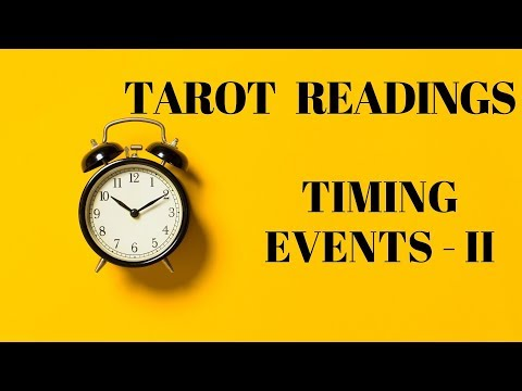 TIMING EVENTS IN TAROT READING - II