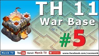 Monik TV Clash of Clans - TH11 Super War Base #5 with Bomb Tower, Anti 3 Stars!!!