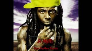Lil Wayne - A Milli (Ben DaMan Remix)