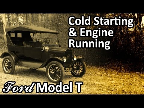 Ford Model T - Cold Starting & Engine Running