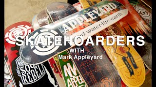 Mark Appleyard's Skateboard Collection & More | SkateHoarders | Season 2 Ep 6