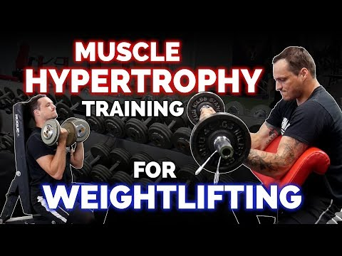 Hypertrophy Training for Weightlifting