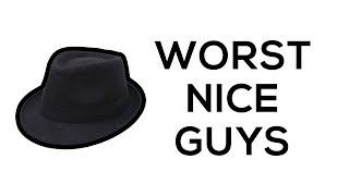 WORST EVER - Nice Guys