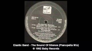 Elastic Band - The Sound Of Silence (Pianopella Mix)