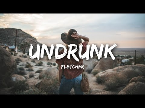FLETCHER - Undrunk