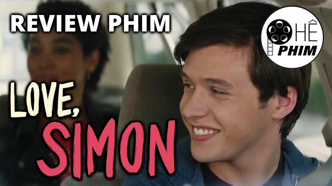 Review phim LOVE, SIMON (Thương mến, Simon) - YouTube