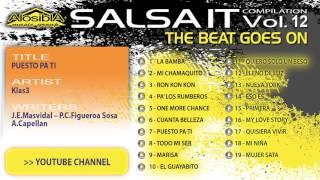 Salsa.it Vol.12 THE BEAT GOES ON: PUESTO PA TI – Klas3