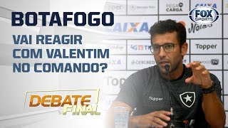 BOTAFOGO VA  REAG R COM ALBERTO VALENT M Assunto é Tema No Debate Final