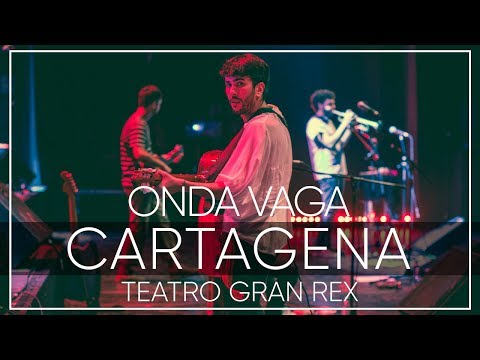 Onda Vaga - Cartagena | En Vivo en el Teatro Gran Rex 2017