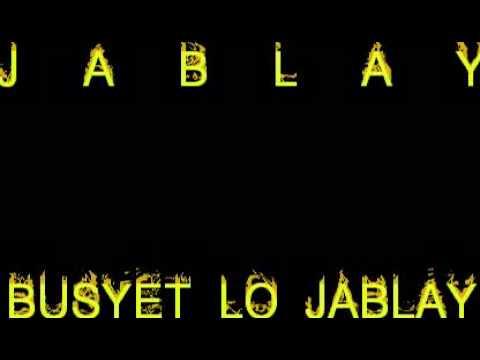 Busyet Lo Jablay
