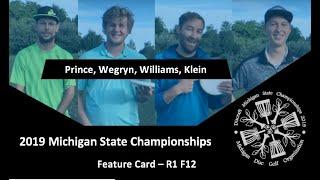 2019 Michigan State Championships - Feature Card - R1F12 - Klein, Prince, Wegryn, Williams