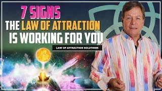 7 Signs the Law of Attraction is Working For You - Manifest Anything