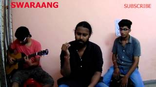 Mora Saiyaan Cover Swaraang (Shafqat Amanat Ali) Fuzon -  Khamaj (Mora Saiyaan) - With Lyrics