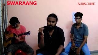 Mora Saiyaan Cover Swaraang (Shafqat Amanat Ali) Fuzon -  Khamaj (Mora Saiyaan) - With Lyrics
