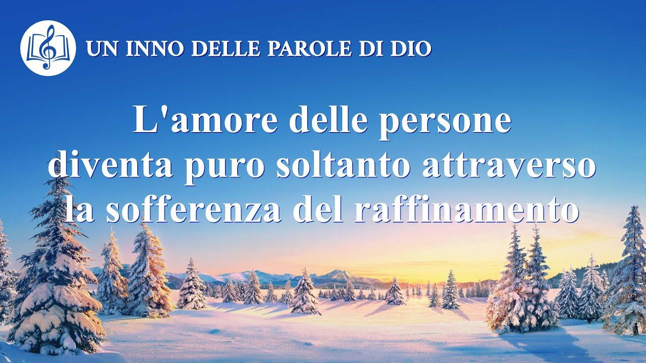 L'amore delle persone diventa puro soltanto attraverso la sofferenza del raffinamento