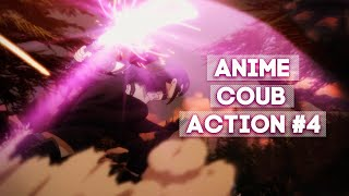 ANIME COUB [ ACTION #4 ]
