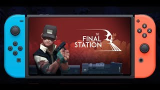 The Final Station Switch Trailer