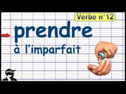 Conjuguer Prendre A L Imparfait 2019 Youtube