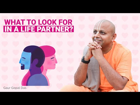 What to look for in a life partner?