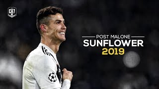 Cristiano Ronaldo • Sunflower 2019 - Post Malone, Swae Lee | Skills & Goals | HD