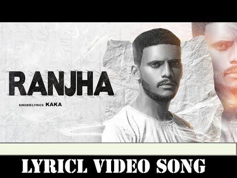 Download Ranjha by kaka(kaky teri lomri Masoom bn gai) Punjabi song by kaka