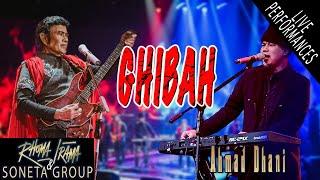 RHOMA IRAMA & SONETA GROUP FEAT. AHMAD DHANI - GHIBAH (LIVE)
