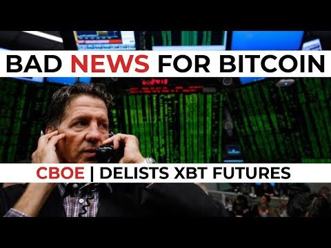 CBOE To Stop Selling Bitcoin Futures