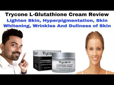 trycone-l-glutathione-cream-review-|-for-all-skin-type-use-for-men-and-women