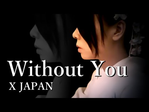 X JAPAN - Without You 【Piano Solo】