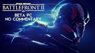 Battlefront II PC BETA multi gameplay [no commentary]