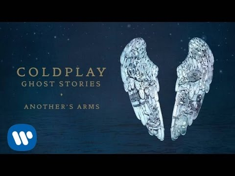 Coldplay - Another's Arms (Ghost Stories) - Coldplay - Another's Arms (Ghost Stories)