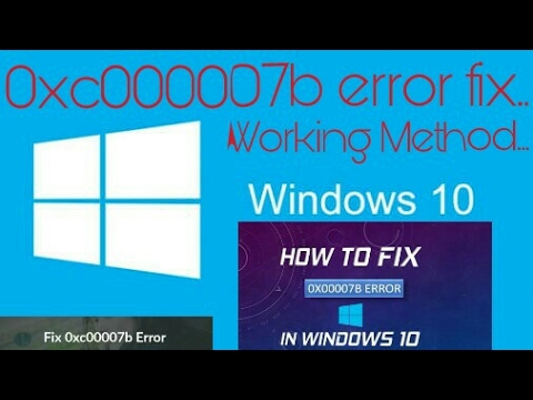 How To Fix (0x000007b) Error In Windows 10/8 1/8/7 Working Method (Solved )