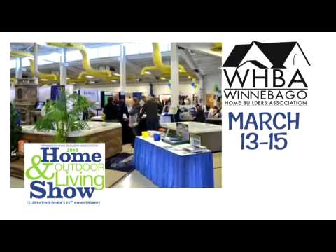 WHBA Home & Outdoor Living Show - Oshkosh