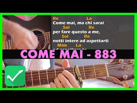 COME MAI - 883 - Tutorial Chitarra - Accordi Canzoni Facili