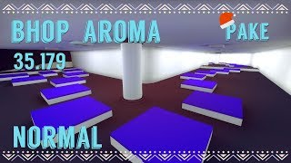 CS:S BHOP - bhop_aroma in 35.179 by pake