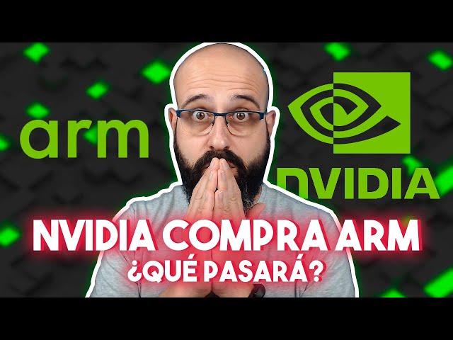 💰 NVIDIA COMPRA ARM ¿QUÉ PASARÁ? | La red de Mario