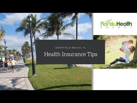 Health Insurance Tips Deerfield Beach