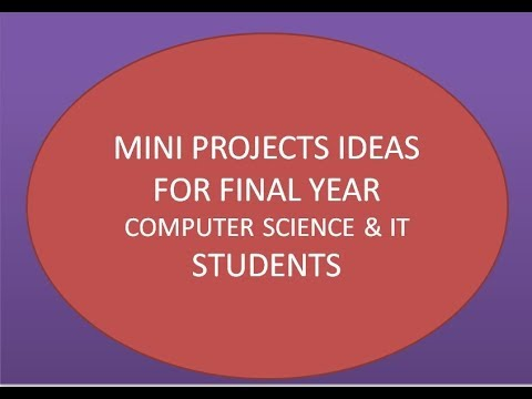 Mini Projects Ideas For Computer Science And IT Students