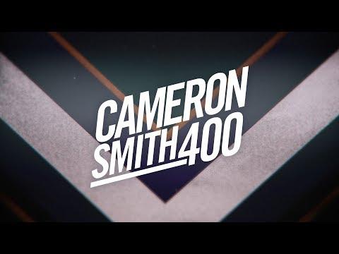 Cameron Smith 400 | Trailer
